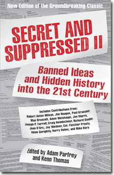 Image for Secret & Suppressed II: Banned Ideas and Hidden History into the 21st Century