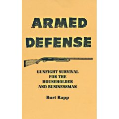 Image for Armed Defense Gunfight Survival for the Householder and Businessman