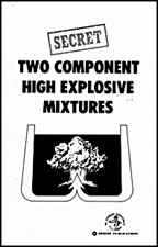 Image for Two Component High Explosive Mixtures & Improvised Shaped Charges