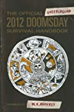 Image for The Official 2012 Doomsday Survival Handbook
