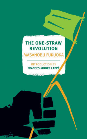 Image for The One-Straw Revolution