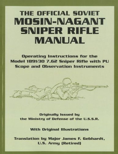 Image for The Official Soviet Mosin-Nagant Sniper Rifle Manual