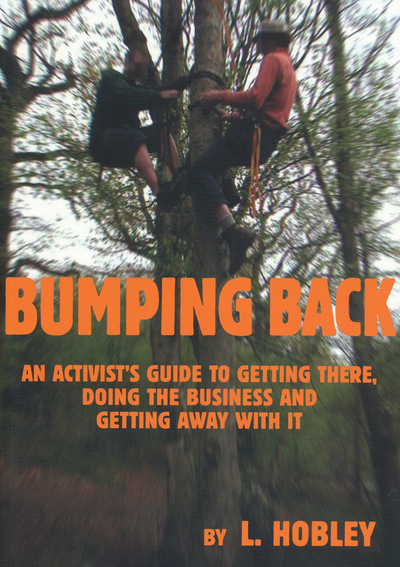 Image for Bumping Back: An Activist's Guide to Getting There, Doing the Business and Getting Away With It