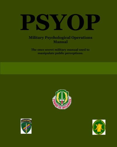 Image for PSYOP: Military Psychological Operations Manual