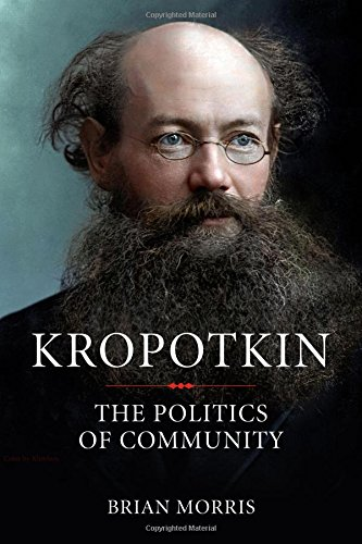 Image for Kropotkin: The Politics of Community