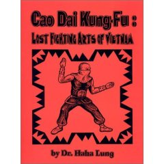 Image for Cao Dai Kung-Fu: Lost Fighting Arts of Vietnam
