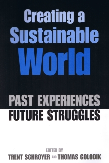 Image for Creating a Sustainable World: Past Experience/Future Struggle
