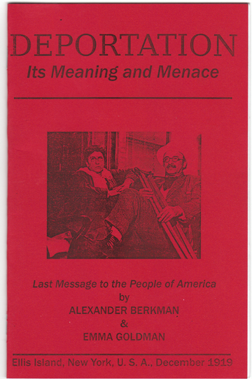 Image for Deportation: Its Meaning and Menace-Last Message to the People of America by Alexander Berkman and Emma Goldman