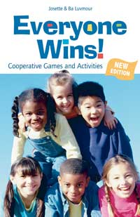 Image for Everyone Wins! : Cooperative Games and Activities