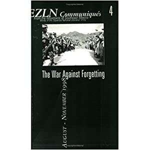 Image for EZLN Communiques 4: The War Against Forgetting
