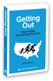 Image for Getting Out: Your Guide to Leaving America