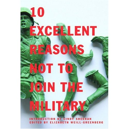 Image for 10 Excellent Reasons Not to Join the Military