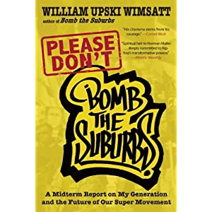 Image for Please Don't Bomb the Suburbs: A Midrerm Report on My Generation and the Future of Our Super Movement