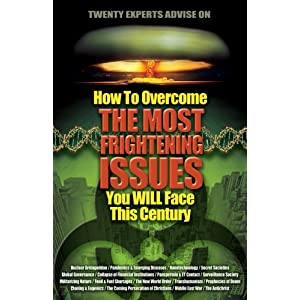 Image for 20 Experts Advise You on How to Overcome the Most Frightening Issues You Will Face This Century