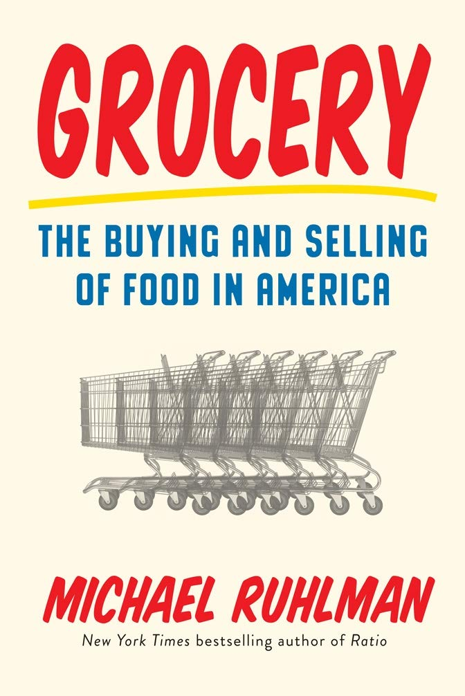 Image for Grocery: The Buying and Selling of Food in America