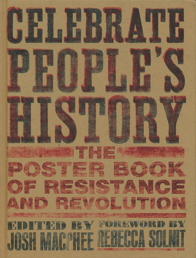 Image for Celebrate People's History: The Poster Book of Resistance and Revolution