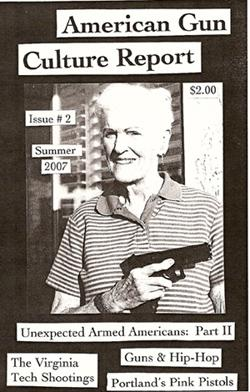 Image for American Gun Culture Report Issue 2.1 Summer 2007