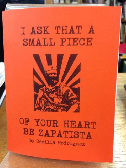 Image for I Ask That a Small Piece of Your Heart Be Zapatista