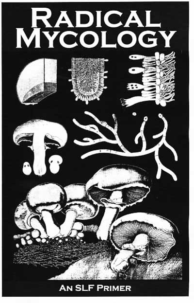 Image for Radical Mycology: A Spore Liberation Front Primer