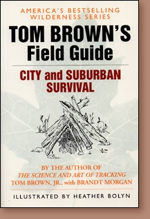 Image for Tom Brown's Field Guide to City & Suburban Survival