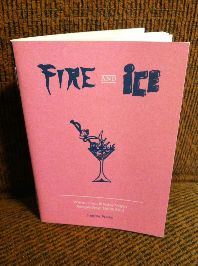 Image for Fire and Ice: Warm, Cool, & Spicy Vegan Recipes from Hot & Soul