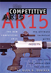 Image for The Competitive AR15: The Ultimate Technical Guide