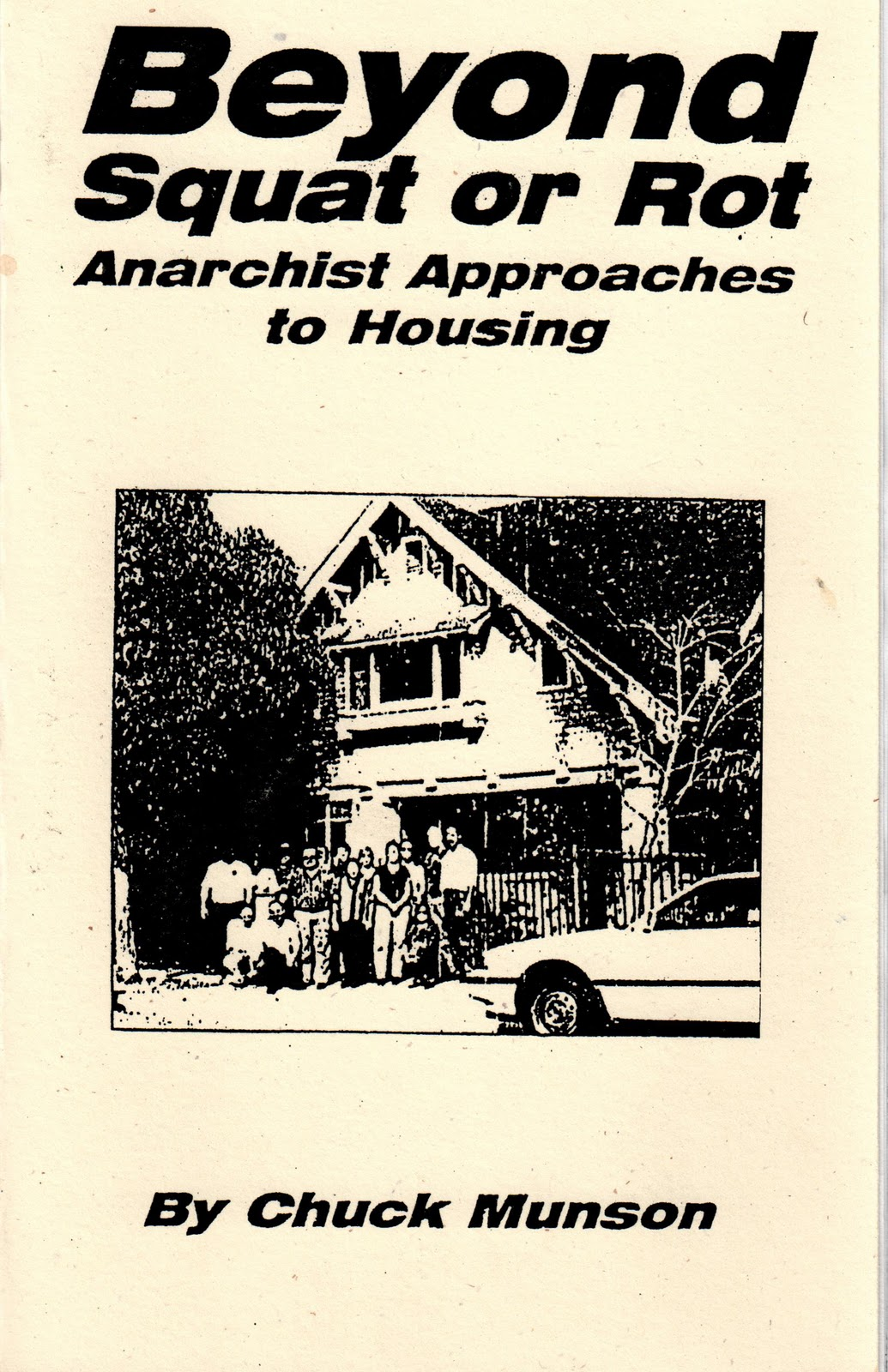 Image for Beyond Squat or Rot: Anarchist Approaches to Housing