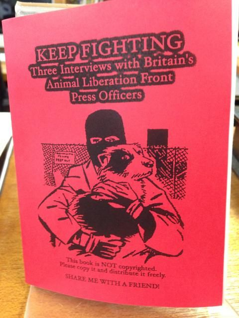 Image for Keep Fighting: Three Interviews with Britain's Animal Liberation Front Press Officers