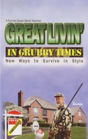 Image for Great Livin' in Grubby Times::New Ways to Survive in Style