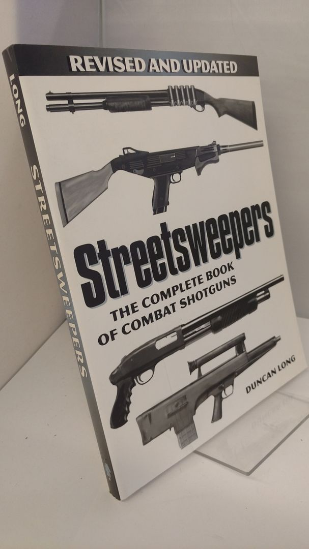 Image for Streetsweepers: The Complete Book Of Combat Shotguns