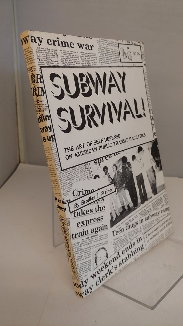 Image for Subway Survival : The Art of Self-Defense on American Public Transit Facilities