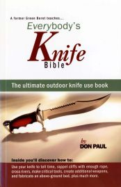 Image for Outdoor Knife Use Illustrated: The Ultimate Outdoor Knife Use Book