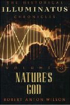 Image for Nature's God: The Historical Illuminatus Chronicles Volume 3