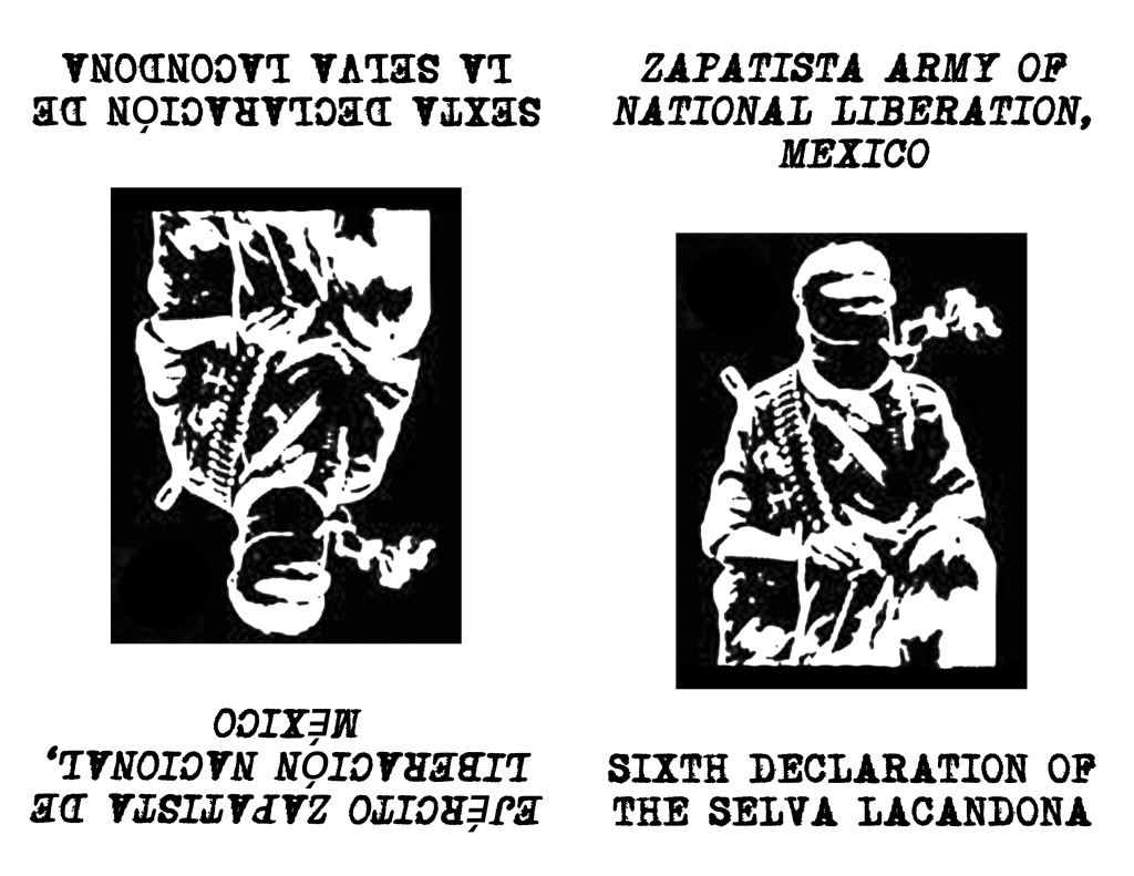Image for Sixth Declaration of the Selva Lacandona by Zapatista Army of National Liberation (EZLN) by Zapatista Army of National Liberation (EZLN)