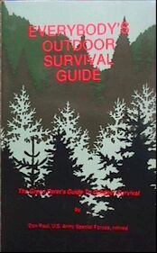 Image for Everybody's Outdoor Survival Guide: The Green Beret's Guide to Outdoor Survival