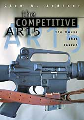 Image for The Competitive AR15: The Mouse That Roared