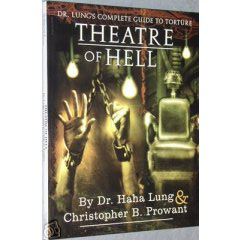 Image for Theatre of Hell: Dr. Lung's Complete Guide to Torture