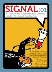 Image for Signal: 01: A Journal of International Political Graphics and Culture