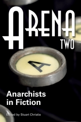 Image for Arena Two: Anarchists in Fiction