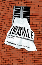 Image for Lucasville: The Untold Story of a Prison Uprising