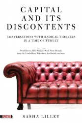 Image for Capital & Its Discontents: Conversations with Radical Thinkers in a Time of Tumult
