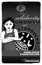 Image for Solidarity Unionism at Starbucks