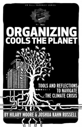 Image for Organizing Cools the Planet: Tools and Reflections to Navigate the Climate Crisis