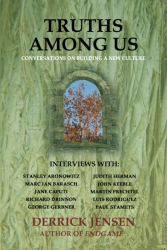Image for Truths Among Us: Conversations on Building a New Culture