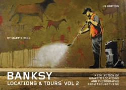 Image for Banksy: Locations & Tours Vol 2: A Collection of Graffiti Locations and Photographs in London, England