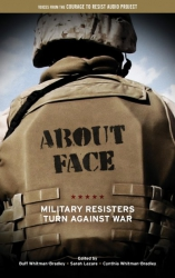 Image for About Face: Military Resisters Turn Against War