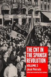 Image for The CNT in the Spanish Revolution Volume 2