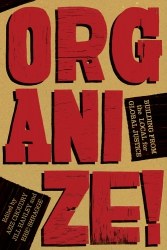 Image for Organize: Building from the Local for Global Justice