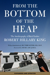 Image for From the Bottom of the Heap: The Autobiography of Black Panther Robert Hillary King