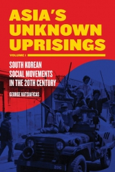 Image for Asia's Unknown Uprisings Volume 1: South Korean Social Movements in the 20th Century